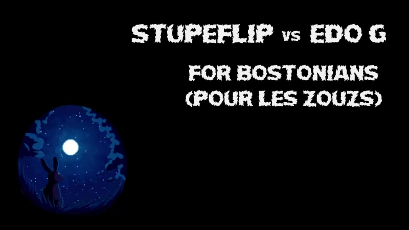Stupeflip vs Edo G - For Bostonians (Pour le Zouzs)