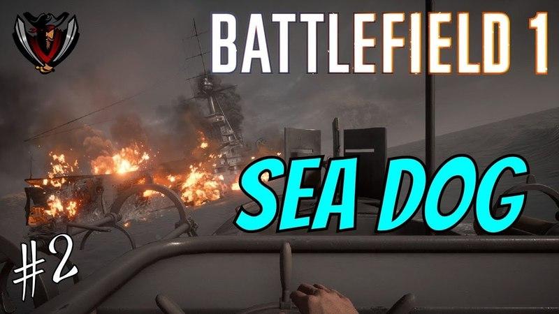 Battlefield 1 | Морской волк 2