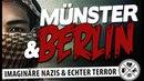 Münster und Berlin Falscher und echter Terror