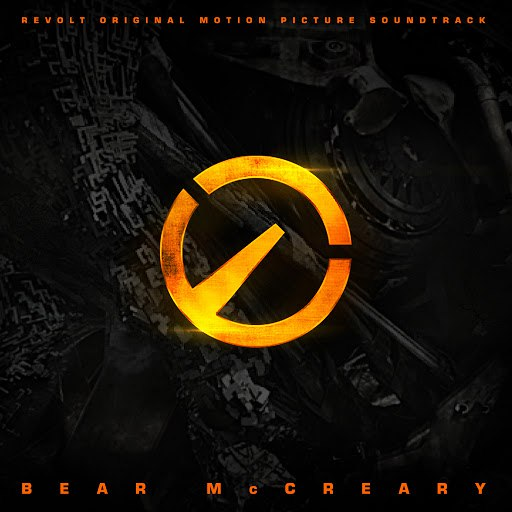 Bear McCreary альбом Revolt (Original Motion Picture Soundtrack)