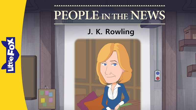People in the News: J. K. Rowling | Level 8 | By Little Fox