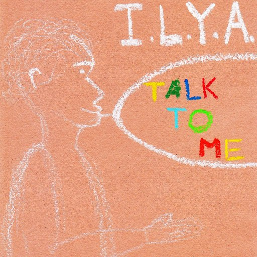 Ilya альбом Talk to Me