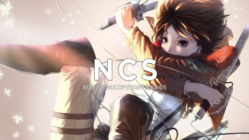 Best Of NCS Mix 2018 ♫ Gaming Music Mix ♫ Music No Copyright