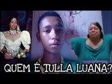 Quem é Web Diva Tulla Luana? Conhecendo a história de Tulla luana