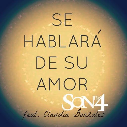 Son By Four альбом Se Hablara de Su Amor (feat. Claudia Gonzales)