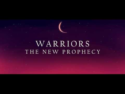 WARRIORS: THE NEW PROPHECY OPENING [I WAIT]