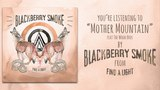 Blackberry Smoke - Mother Mountain feat. The Wood Brothers (Audio)
