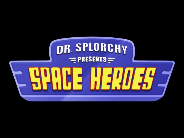 Dr. Splorchy Presents: Space Heroes Teaser Trailer (Squanch) - Daydream