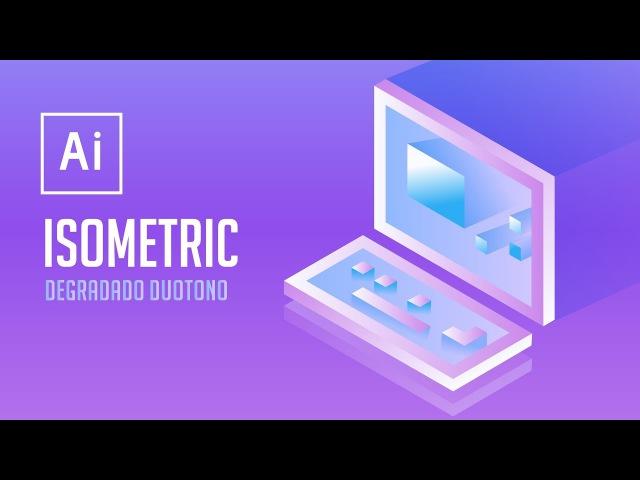 Illustrator - Isometric Degradado Duotono