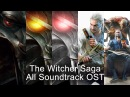 The Witcher Saga All Soundtrack OST (The Witcher 1, 2, 3 DLC's)