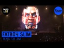 Fatboy Slim Beats for Love 2017 BassPortal