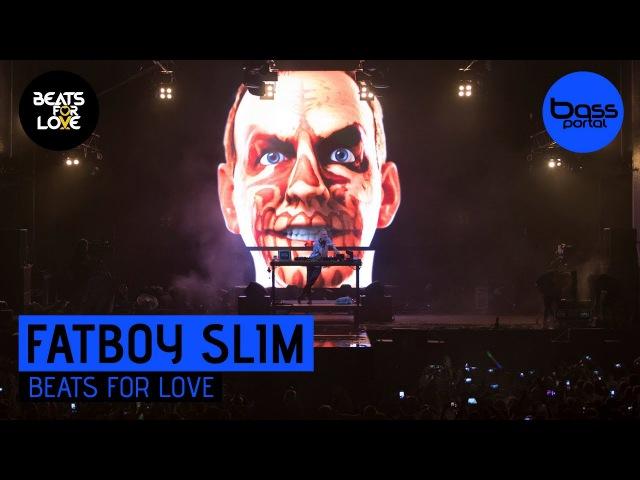 Fatboy Slim - Beats for Love 2017 [BassPortal]