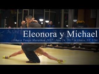 Eleonora Kalganova y Michael Nadtochi (1/3) - Rawson @ Ithaca Tango Marathon 2017.06.24