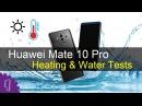 Huawei Mate 10 Pro Heating Water Tests