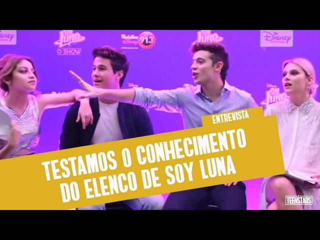 ELENCO DE SOY LUNA CAUSA EM JOGO E NÃO ESTAMOS SABENDO LIDAR | Entrevista Teen Stars