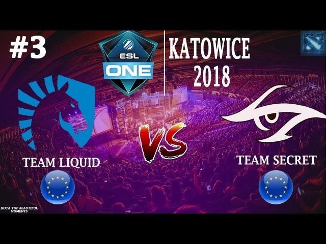 [RU3] Liquid vs Secret (BO3) | ESL One Katowice 2018 | LAN DAY 4 | Playoff | 23.02.2018
