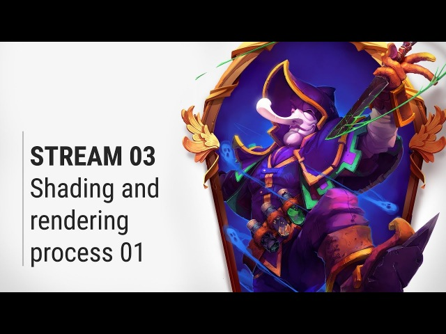 Livestream02- Shading and rendering process