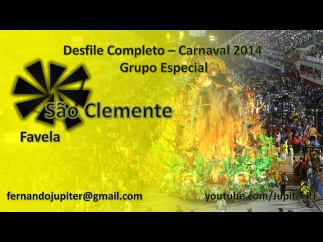 São Clemente 2014 - Desfile Completo
