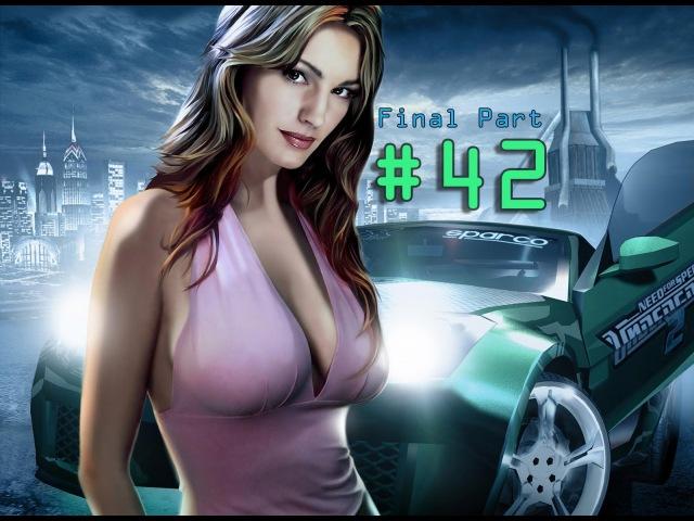 Need For Speed: Underground 2 - Walkthrough Part 42: LAST PART (PC)