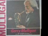 Gerry Mulligan - The Collection (1990, Balkanton BTA 12597) full album