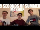 5 Seconds Of Summer Mashup (Cover by New Hope Club)