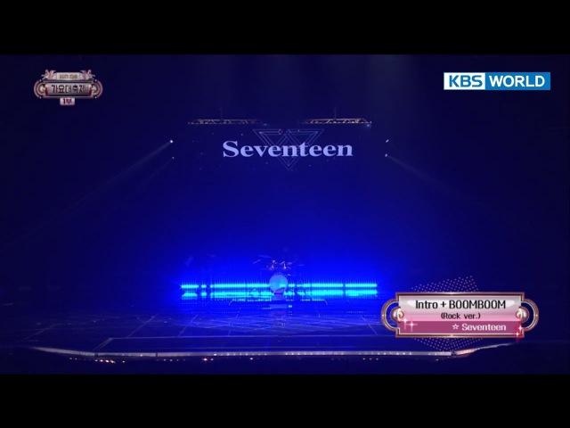 SEVENTEEN - Intro Boom Boom [2017 KBS Song Festival   2017 KBS 가요대축제 2017.12.29]