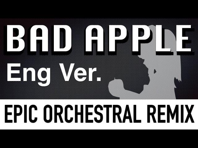 BAD APPLE!! - EPIC ORCHESTRA (English Ver.)