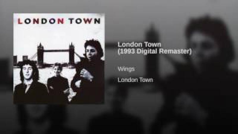 London Town 1993 Digital Remaster