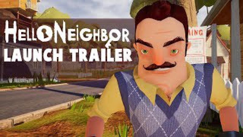 Hello Neighbor Launch Trailer