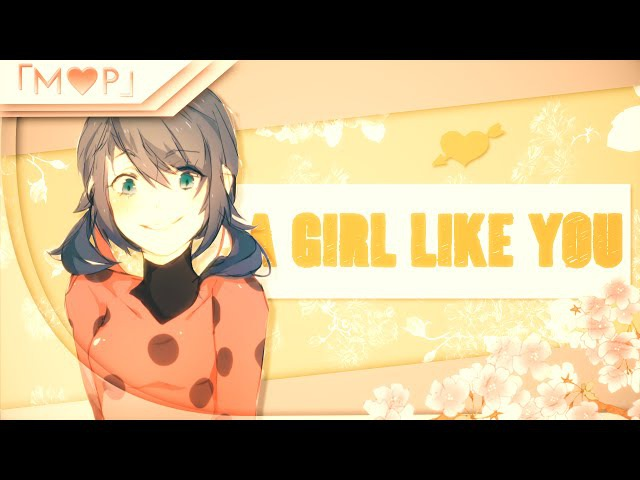 「M♥P」 A Girl Like You