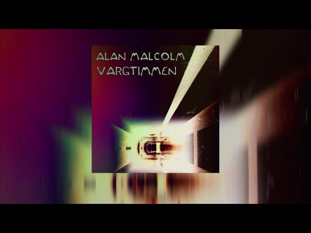 Alan Malcolm - Vargtimmen [Single](2018)