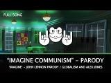 Imagine Communism - John Lennon Parody (Alex Jones Globalism Song)