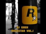 DJ GREK ROCKSTAR vol.1