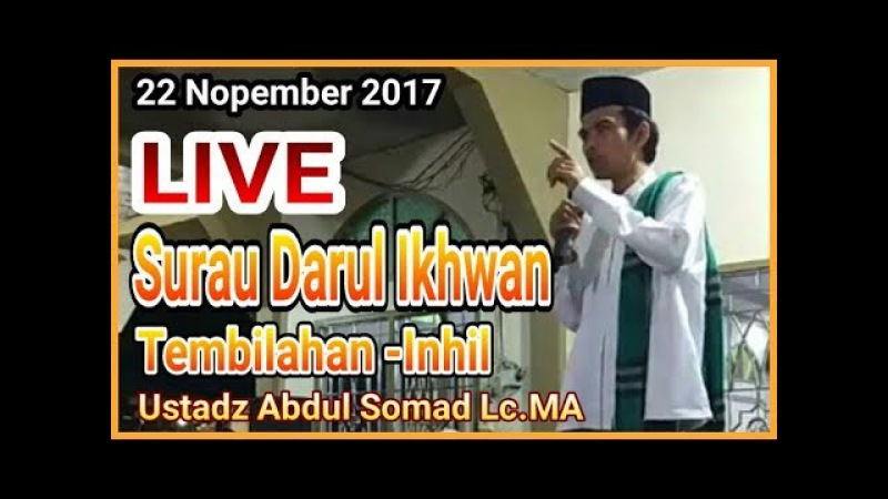 LIVE Surau Darul Ikhwan - Tembilahan,Inhil (22 Nop 2017) Ustadz Abdul Somad Lc,MA