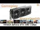 NVIDIA GeForce GTX 1080 11Gbps: gameplay в 20 популярных играх при Quad HD