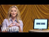 Reese Witherspoon Teaches You Southern Slang Secret Talent Theatre Vanity Fair