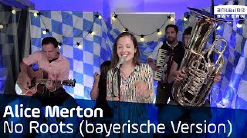 Alice Merton | No Roots | Unplugged | Bayerische Version
