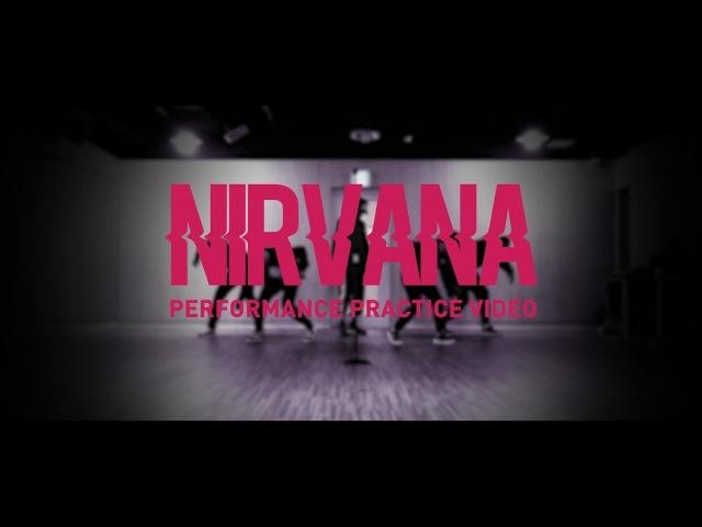 라비(Ravi) - NIRVANA Performane Practice Video