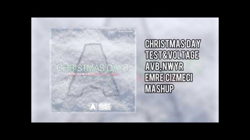 Christmas Days - Armin van Buuren,Nwry(Emre Cizmeci MAshup)