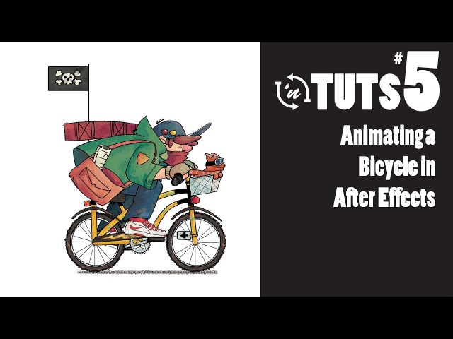 TnT Tuts - 5 - Animating a Bicycle in After Effects