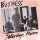 The Business - Saturday's Heroes