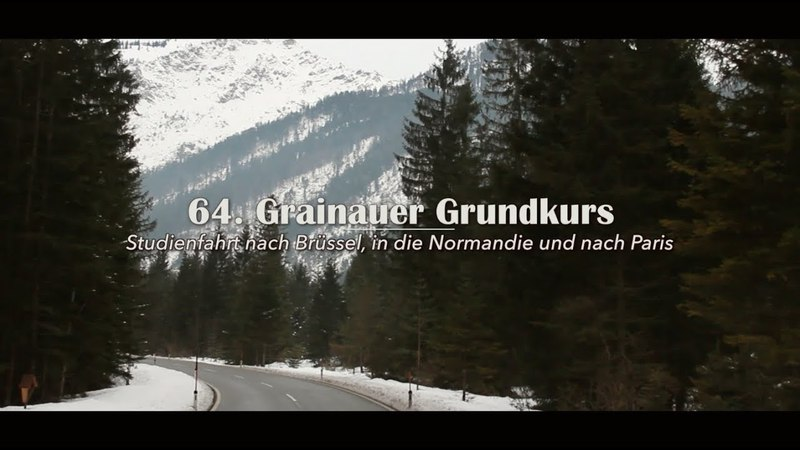 64. Grainauer Grundkurs - Studienfahrt März 2018