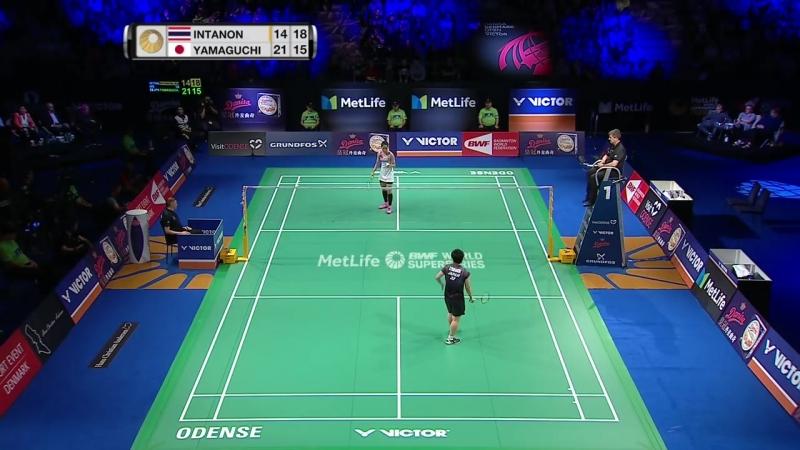 Danisa Denmark Open 2017 - Final WS - Ratchanok Intanon vs Akane Yamaguchi
