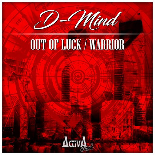 D-Mind альбом Out of Luck / Warrior