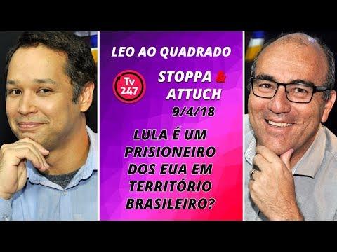 Léo ao quadrado - Lula é um prisioneiro dos EUA em território Brasileiro?