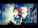 (AMV Nagi no Asukara) Why Don't You Love Me