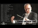 Ennio Morricone Greatest Hits -  The Very Best of Ennio Morricone