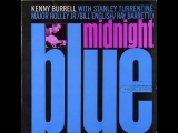 Kenny Burrell - Midnight Blue 1963 (Full Album)