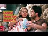Kaisi Yeh Yaariyan Unseen Video    Unseen Video Kyy 3    Kyy Season 3 leaked video   Ladies Dunia
