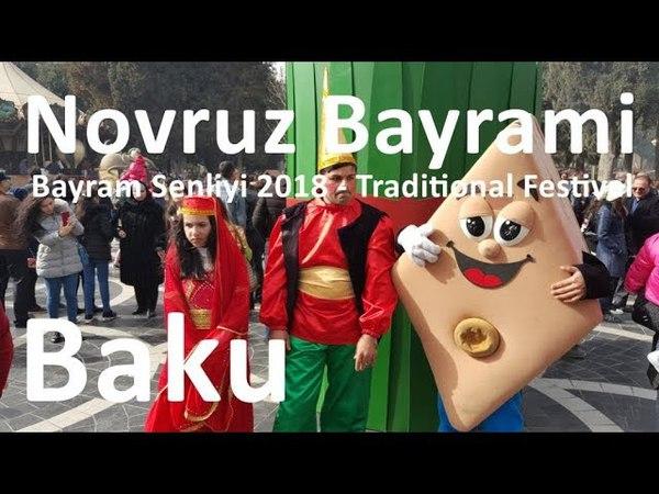Baku Novruz Bayram Şənliyi 2018 - İcərişəhər - Qoşa Gala Qapisi - Azerbaijan - 2-ci Hissə